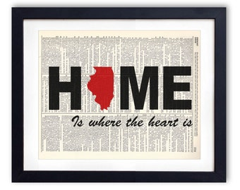 Illinois - Home Is Where The Heart Is Upcycled Dictionary Art Print Repurposed Book Print On Recycled Dictionary Page - Buy 2 Get 1 FREE