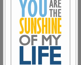 YOU are the sunshine of my life custom colors nursery decor wall art family print playroom decor engagement gift new baby gift