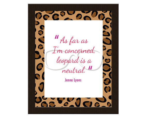 Leopard is a neutral! Jenna Lyons for J.Crew Quote