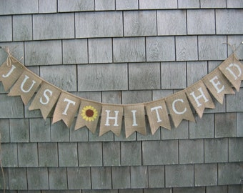 Just Hitched Banner, Just Hitched Burlap Garland, Just Married, Country Wedding Decor, Photo Prop, Sunflower, Barn, Hitched Bunting, Burlap