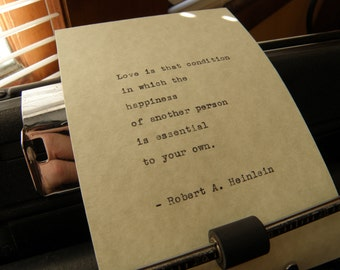 "Robert A. Heinlein Quote, ""Love Is That Condition,"" Hand-typed on Vintage Typewriter"