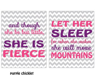 And Though She Be But Little She is Fierce Let Her Sleep Pink Purple Gray Chevron Inspirational Nursery Wall art Print Set