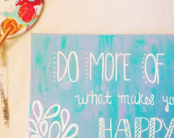 Happiness Themed - Hand Painted Quote Canvas