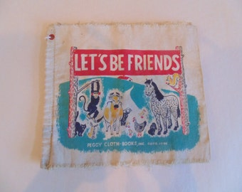 Cloth Vintage Childrens Lets Be Friends Animal Book
