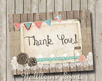 Rustic Thank You Card, 4x5, Burlap and Lace, Mason jar, Wood, Printable, Instant download