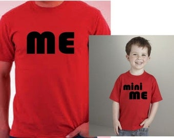 Me/Mini Me matching parent and child t-shirts. Fathers Day gift idea, dad OR mom to be gift idea, cute matching shirts. Funny shirt