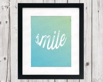 Smile inspirational positive wall art print instant download