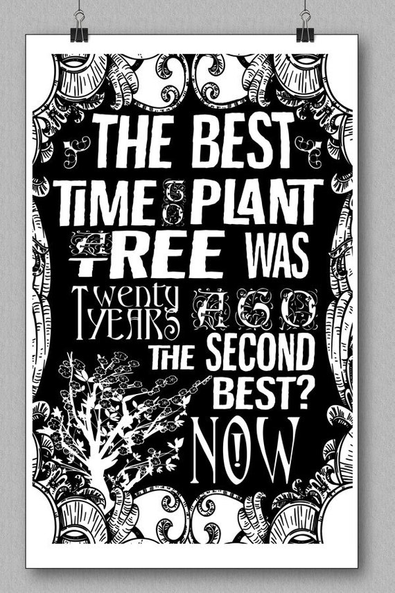 Chinese Proverb Quote Art Print The best time to plant a tree was 20 years ago. The second best time is now SilkScreen Print On Art Stock