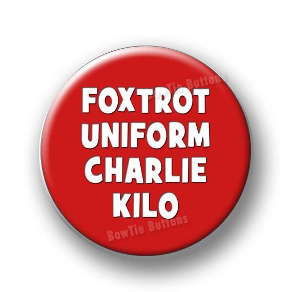 Great pussy Foxtrot uniform kilo charlie she