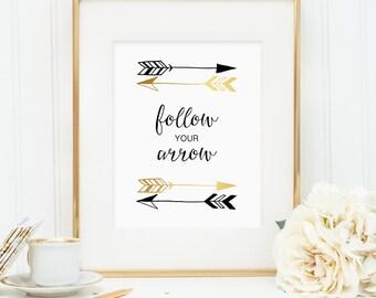 Follow Your Arrow, Gold foil and black arrows, printable wall art decor, faux gold foil, bedroom decor, instant digital download JPG)