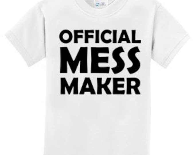 Official Mess Maker T-Shirt