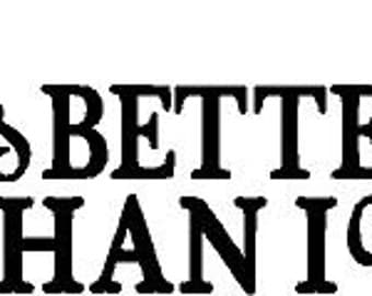 I Kiss Better Than I Cook Decal