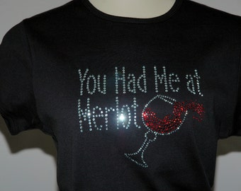 Rhinestone You Had Me at Merlot Wine T-Shirt