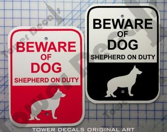 Beware of Dog – German Shepherd 9 x 12 Predrilled Aluminum Sign