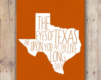 Texas Longhorns printable - Eyes Of Texas print - burnt orange - hook em horns - Texas football gift - Texas quote - dorm wall art decor