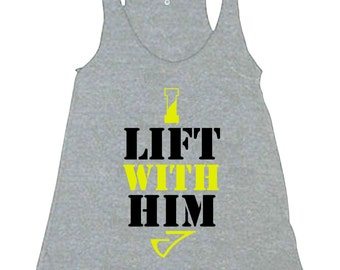 I Lift with Him Lifting Graphic Tank Top