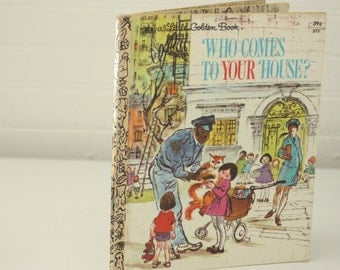 Vintage Little Golden Book, Who Comes To Your House, Vintage LGB, Little Golden, Retro LGB, Easy To Read, Children's Book, Golden Book
