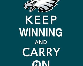 Philadelphia Eagles Keep Winning & Carry On Giclee Canvas Art 30x40