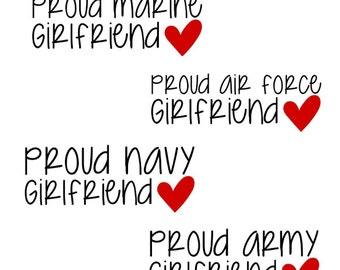 Proud Girlfriend Army Marine Navy Air Force 5 Inch Vinyl Window Decal - FREE Shipping - Milso - Heart