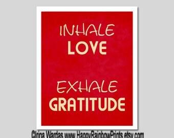 Inhale Exhale printable, gratitude quote download, Inhale Love Exhale Gratitude positive thinking, rustic decor, breathe yoga, affirmation