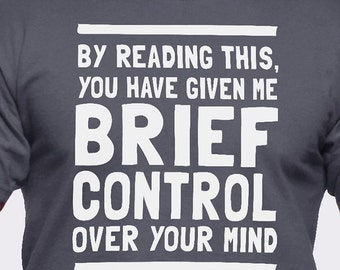 Brief Control Over Your Mind T-Shirt