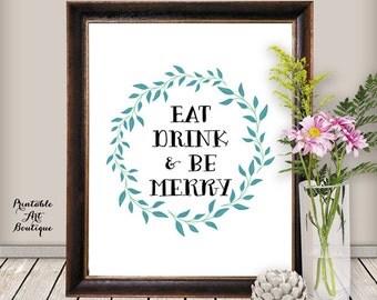 Kitchen Decor: Kitchen Inspiration Print// Printable Kitchen Art// Eat, Drink & Be Merry// Kitchen Artwork// Kitchen Print
