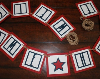 Handmade Red White and Blue Military Homecoming Banner