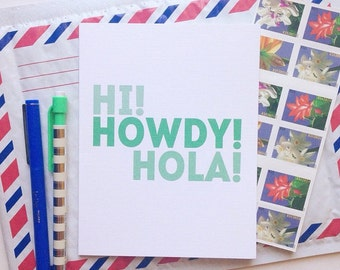 SALE!! Hi Howdy Hola Card