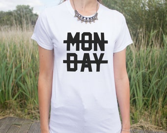 Monday Crossed Out T-shirt Top I Hate Mondays Suck Funny Fangirl Hipster