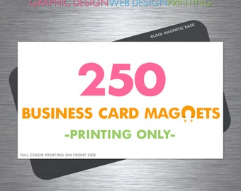 Business Card Magnets, 250 Magnets, Fridge Magnets, Full Color, Glossy Finish, Rounded Corners