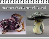 Mushrooms and Fish  Lampwork Glass Bead Tutorial - Focal Bead Step by Step Instant Download