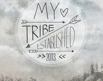 My Tribe Established - customize the year