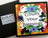 COUNT YOUR BLESSINGS Magnet Inspirational Quote Motivational Print Spiritual Meditation Recovery Sayings Heartful Art by Raphaella Vaisseau