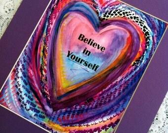 BELIEVE IN YOURSELF Inspirational Quote Motivational Print Purple Heart Home Wall Decor Women Friend Gift Heartful Art by Raphaella Vaisseau