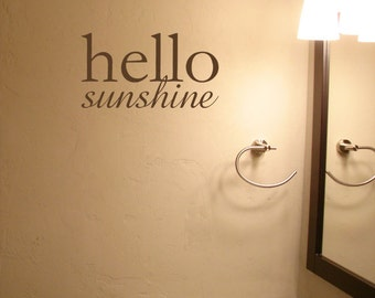 Hello Sunshine • Vinyl Lettering • Bathroom Decor • Home Decor • Vinyl Lettering • Quote Vinyl Wall Art Graphics Decals Stickers 1663