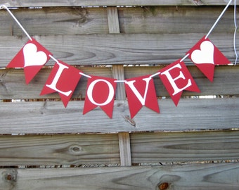 Love Banner in Red and White - wedding decoration and photo prop