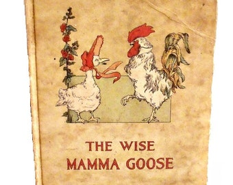 The Wise Mamma Goose - 1913 Volland books - Rare - Frances Beem illustrations