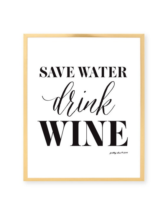 Save Water Drink Wine Print Happy Hour Bar Cart Bar Sign