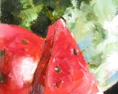 "Marked Down - Watermelon Original Oil Painting ""Big Slice"" 8 x 10 on Canvas"