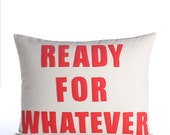"""READY FOR WHATEVER 14""""x18"""" recycled felt applique pillow - more colors available"""