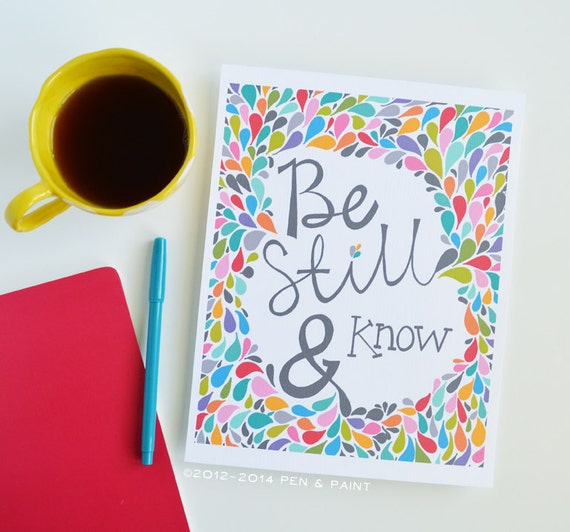 Be Still and Know, Rainbow & Gray, Graduation Gift, Scripture, Bible Verse, Psalms, Girl, Inspirational Quote, Art Print 5x7, 8x10, 11x14