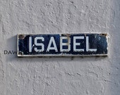 Isabel Street Sign Photograph Puerto Rico 5x7 or 8x10 Print **Sale***