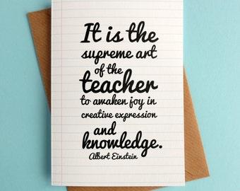 SALE Teacher Gifts - Teacher Card - Thank You Card - Graduation Gift - Einstein - It Is The Supreme Art Of The Teacher .. 117