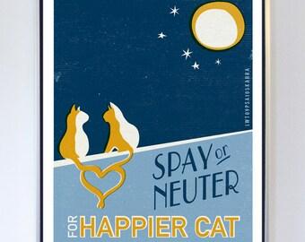 PSA Original Illustration - Spay or Neuter for Happier Cat - Typography Art Print