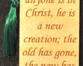 Wood Scripture Bookmark - 2 Corinthians 5:17 with Scroll Design