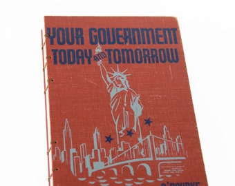 1944 YOUR GOVERNMENT Vintage Notebook Journal