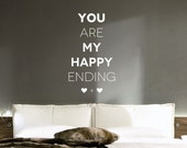 You Are My Happy Ending Vinyl Wall Decal, Wall Quote Words, Baby Nursery Decor, Typography Vinyl Wall Sticker WAL-A158