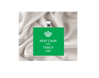 Scrabble Tile Pendant Necklace Keep Calm and Teach On