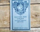Selections from Lincoln, Inaugurals, Addresses and Letters; Longmans' English Classics, 1920 hardback book