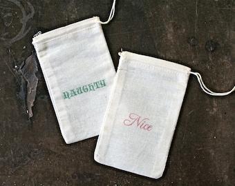 Christmas gift bag, Naughty and Nice.  Muslin, 3x5. Set of 6.  Gag gift, funny gift wrap for holidays.